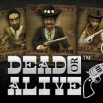 100 Dead or Alive Slot Free Spins,Min Deposit €/£/$20 at CasinoLuck
