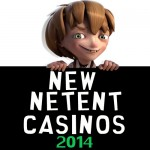 Full list of New NetEnt Casinos 2014 UPDATED!!