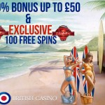 All British Casino partners with us to bring you EXCLUSIVE 100 Free Spins & 100% Bonus offer