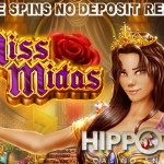 Get 23 Miss Midas Slot Free Spins No Deposit Required to finish off the month in style