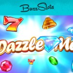 310 Dazzle Me Free Spins available at Buzz Slots (2 days only)