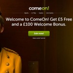New £5 No Deposit Bonus for UK Players + 100% Bonus at ComeOn! Casino