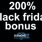 200% Black Friday Bonus Offer at Diamond 7 Casino