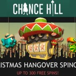 Christmas  Hangover at Chance Hill:Get 300 REAL CASH free spins today only!