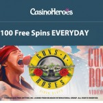100 Guns N Roses FreeSpins EVERYDAY at Casino Heroes