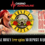 EXCLUSIVE 10 No Deposit Guns N Roses Free Spins at Casino Adrenalin
