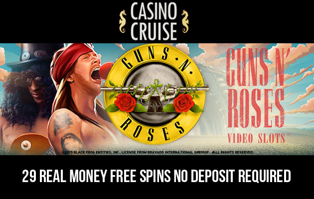 29 Real Money Guns N Roses Free Spins No Deposit Needed