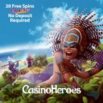 CasinoHeroes No Deposit Free Spins for Sweden, Norway, Finland, Australia, Canada, Belgium, Austria and Netherlands