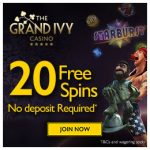 Grand Ivy Casino: EXCLUSIVE 20 No Deposit Free Spins + 200% Bonus now available