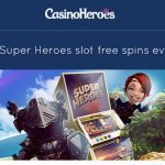 Get 40 Super Heroes Slot Free Spins EVERYDAY at Casino Heroes!
