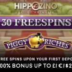Use our Hippozino Casino November 2016 Bonus Code to UNLOCK 30 Piggy Riches Free Spins + 100% Bonus up to £/€/$200