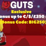 UNMISSABLE Massive FULLY CASHABLE 250% Bonus up to €/$/£250 (2500kr) now available at GUTS CASINO. (Low Wagering Bonus)