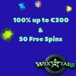 New Wixstars Casino Offer 2018 – Get a 100% up to €300 + 50 Starburst Free Spins