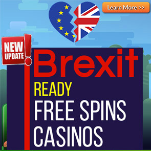 Brexit Ready Free Spins Casinos