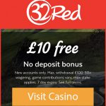 £10 FREE 32Red UK No Deposit  Bonus Expires on the 31st August 2019