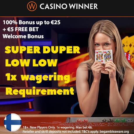 CASINO WINNER - Lowest WAGERING casino in Finland
