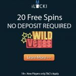 iLucki Casino No Deposit Free Spins Offer now available: Sign up and get 20 No Deposit Free Spins and 150% Bonus